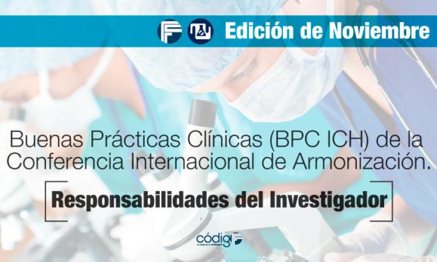 Buenas Prácticas Clínicas (BPC ICH) de la Conferencia Internacional de Armonización.