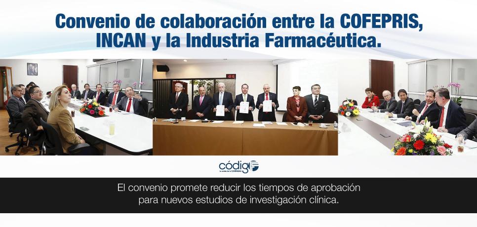 Convenio de colaboración entre la COFEPRIS, INCAN y la Industria Farmacéutica.