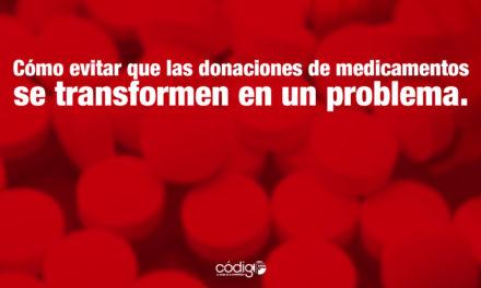 Cómo evitar que las donaciones de medicamentos se transformen en un problema.