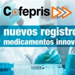 La COFEPRIS otorga nuevos registros a treinta y cuatro medicamentos innovadores.