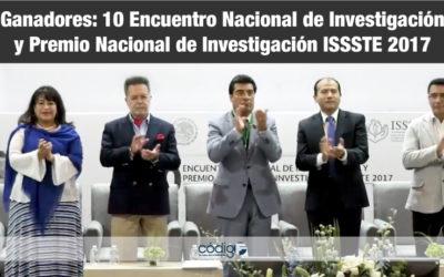 Ganadores: 10 Encuentro Nacional de Investigación y Premio Nacional de InvestigaciónISSSTE 2017