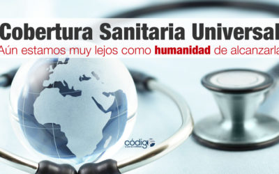 Aún estamos muy lejos como humanidad de alcanzar la Cobertura Sanitaria Universal.