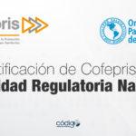 Recibe la COFEPRIS el documento de recertificación como Autoridad Regulatoria Nacional por parte de la Organización Panamericana de la Salud