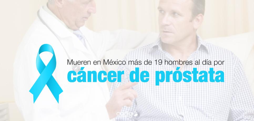 Mueren en México más de 19 hombres al día por cáncer de próstata.