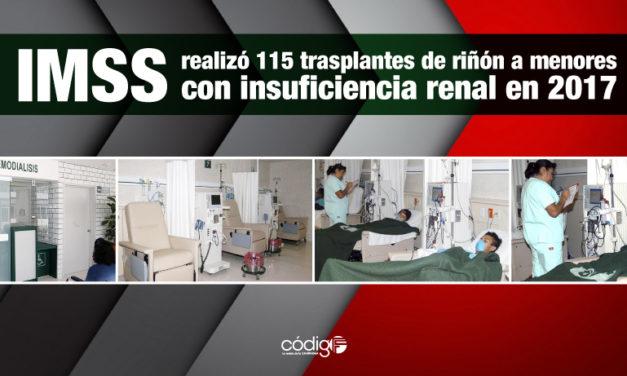 IMSS realizó 115 trasplantes de riñón a menores con insuficiencia renal en 2017