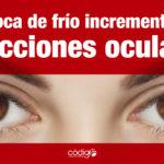 En época de frío incrementan las infecciones oculares