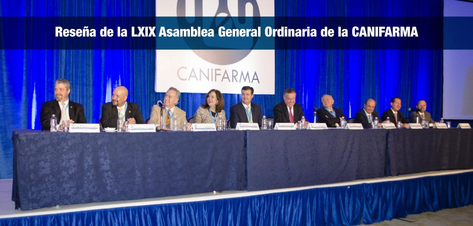 Reseña de la LXIX Asamblea General Ordinaria de la Cámara Nacional de la Industria Farmacéutica.