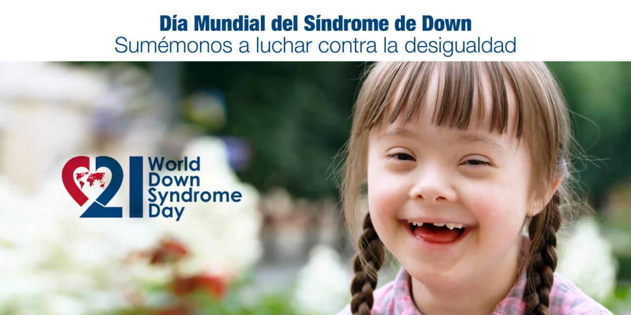 Día Mundial Del Síndrome De Down Sumémonos A Luchar Contra La Desigualdad Código F