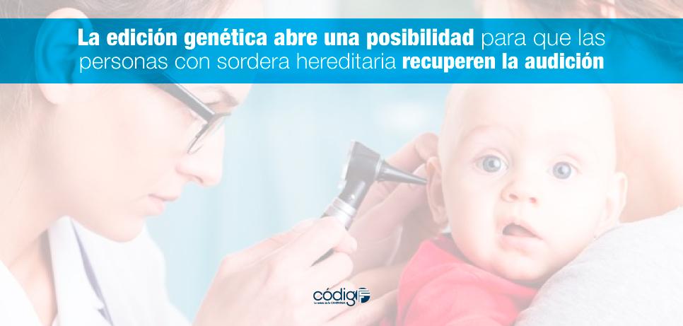 La edición genética abre una posibilidad para que las ...